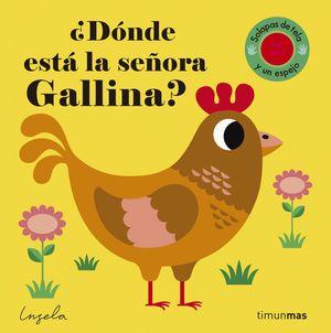 ¿DÓNDE ESTÁ LA SEÑORA GALLINA? CON SOLAPAS DE TELA