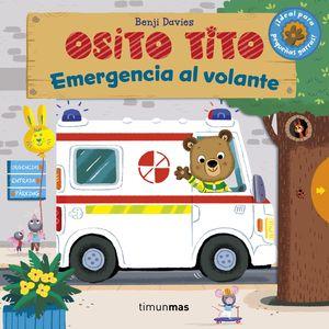 OSITO TITO. EMERGENCIA AL VOLANTE