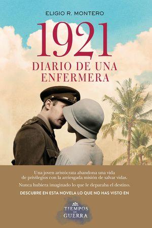 1921, DIARIO DE UNA ENFERMERA