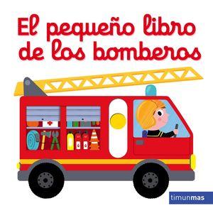EL PEQUEÑO LIBRO DE LOS BOMBEROS - LIBRO PIEZAS MOVILES