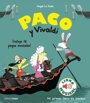 PACO Y VIVALDI - LIBRO MUSICAL - LIBRO DE SONIDOS