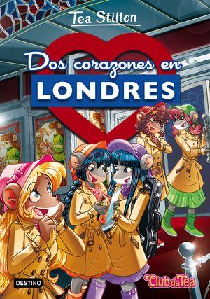 28 DOS CORAZONES EN LONDRES / TEA STILTON