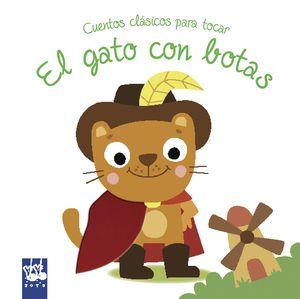 EL GATO CON BOTAS - CUENTOS CLASICOS PARA TOCAR - LIBRO DE TACTO