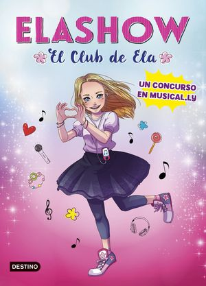 ELASHOW. EL CLUB DE ELA