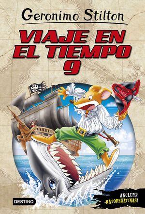 VIAJE EN EL TIEMPO 9 / STILTON