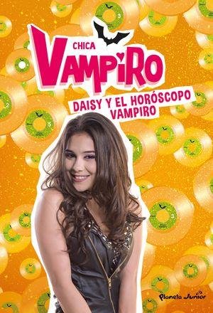 5 CHICA VAMPIRO. DAISY Y EL HORÓSCOPO VAMPIRO