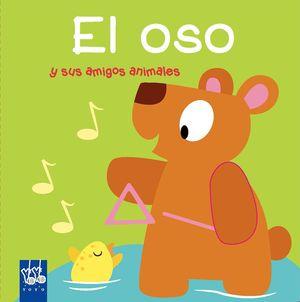 EL OSO Y SUS AMIGOS ANIMALES - LIBRO DE SONIDOS Y TACTO
