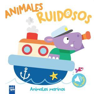 ANIMALES RUIDOSOS - ANIMALES MARINOS - LIBRO DE SONIDOS