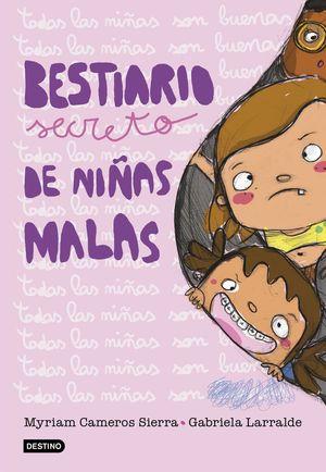 BESTIARIO SECRETO DE NIÑAS MALAS
