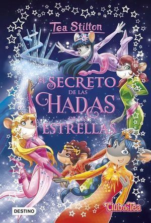 7 EL SECRETO DE LAS HADAS DE LAS ESTRELLAS TEA STILTON