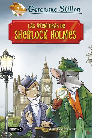 LAS AVENTURAS DE SHERLOCK HOLMES GERONIMO STILTON
