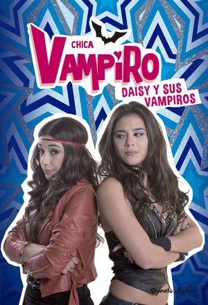 10 CHICA VAMPIRO. DAISY Y SUS VAMPIROS