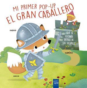 GRAN CABALLERO, EL.(MI PRIMER POP-UP)