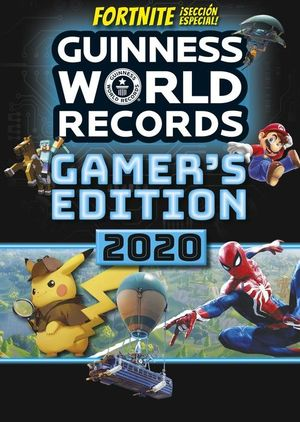 GUINNESS WORLD RECORDS 2020. GAMER S EDITION