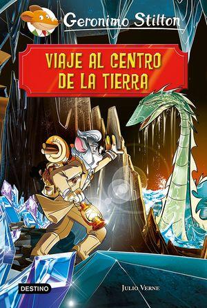 STILTON VIAJE AL CENTRO DE LA TIERRA
