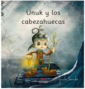 UNUK Y LOS CABEZAHUECAS