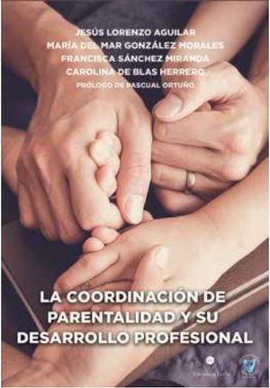 LA COORDINACIÓN DE PARENTALIDAD Y SU DESARROLLO PROFESIONAL
