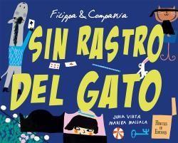 FILIPPA - COMPAÑÍA. SIN RASTRO DEL GATO