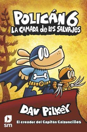 6 LA CAMADA DE LOS SALVAJES