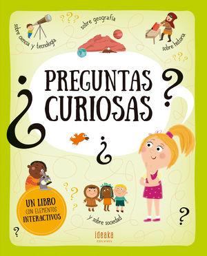 PREGUNTAS CURIOSAS  - LIBRO CON ELEMENTOS INTERACTIVOS -