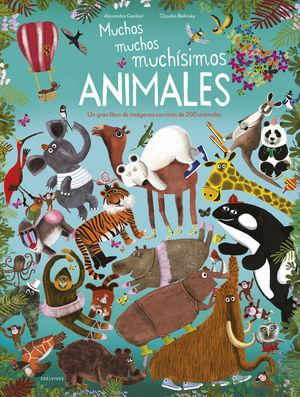 MUCHOS, MUCHOS, MUCHISIMOS ANIMALES.(ALBUMES ILUST