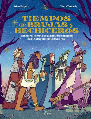 TIEMPOS DE BRUJAS Y HECHICEROS