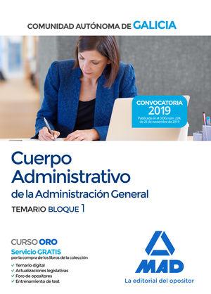 CUERPO ADMINISTRATIVO DE LA ADMINISTRACIÓN GENERAL DE LA COMUNIDAD AUTÓNOMA DE G