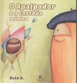 O APALPADOR E A CASTAÑA MÁXICA