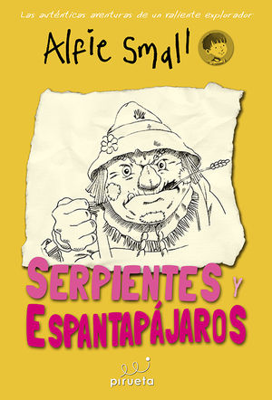 SERPIENTES Y ESPANTAPÁJAROS