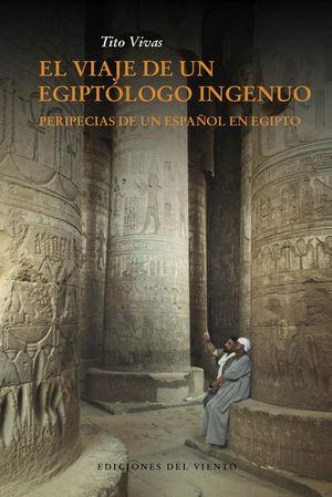 EL VIAJE DE UN EGIPTOLOGO INOCENTE