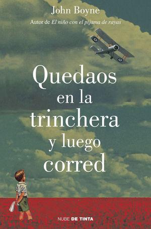 QUEDAOS EN LA TRINCHERA Y LUEGO CORRED