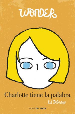 WONDER. CHARLOTTE TIENE LA PALABRA