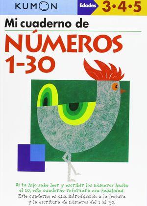 MI CUADERNO DE NÚMEROS 1 A 30 3-4-5 AÑOS