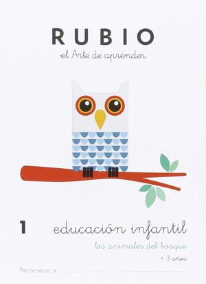 EDUCACIÓN INFANTIL 1. LOS ANIMALES DEL BOSQUE ( RUBIO )