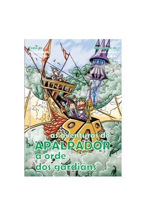 A ORDE DOS GARDIÁNS.AS AVENTURAS DO APALPADOR