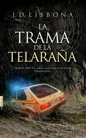 TRAMA DE LA TELARAÑA, LA