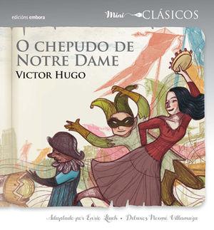 O CHEPUDO DE NOTRE DAME MINI CLASICOS