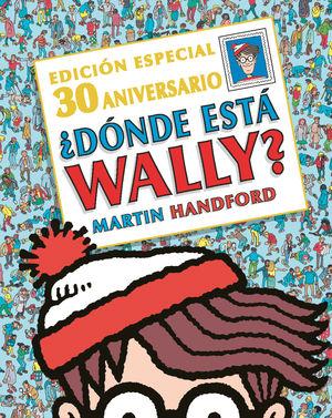 ¿DÓNDE ESTÁ WALLY? EDICIÓN ESPECIAL 30 ANIVERSARIO