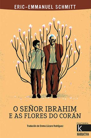 O SEÑOR IBRAHIM E AS FLORES DO CORAN