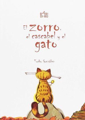 EL ZORRO, EL CASCABEL Y EL GATO