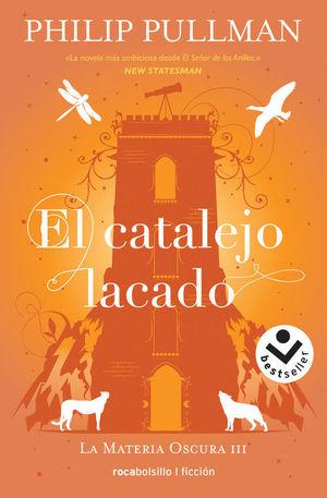 CATALEJO LACADO, EL.(BESTSELLER/FICCION)