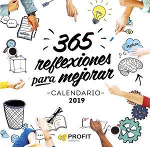 CALENDARIO 2019. 365 REFLEXIONES PARA MEJORAR