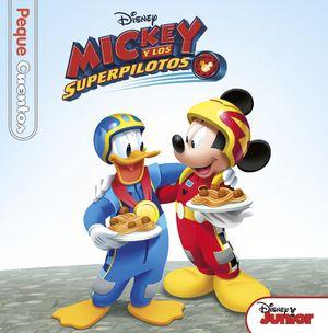 MICKEY Y LOS SUPERPILOTOS. PEQUECUENTOS