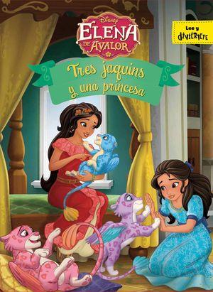 ELENA DE ÁVALOR. TRES JAQUINS Y UNA PRINCESA