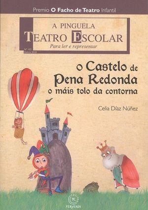 O CASTELO DE PENA REDONDA, O MÁIS TOLO DA CONTORNA