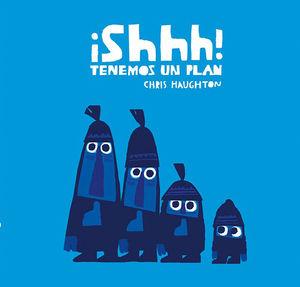 ¡SHHH! TENEMOS UN PLAN (CARTÓN)