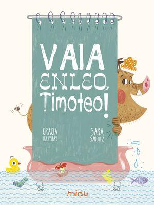 VAIA ENLEO, TIMOTEO!