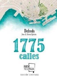 1775 CALLES EDICIÓN LIMITADA