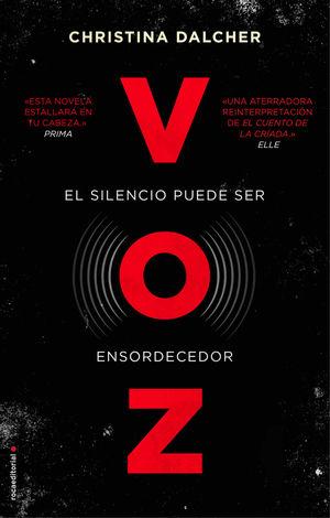 VOZ / EL SILENCIO PUEDE SER ENSORDECEDOR
