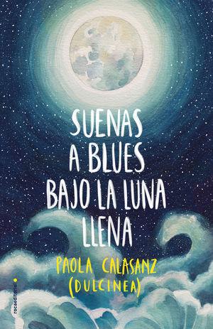 SUENAS A BLUES BAJO LA LUNA LLENA
